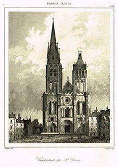 "Bas's France Encyclopedique - ""CATHEDRALE DE ST. DENIS"" - Steel Engraving - 1841"