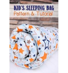 Tutorial: Kid sized sleeping bag