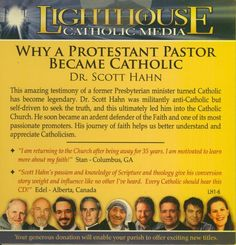 why a protestant pastor became a roman catholic | Dr. Scott Hahn: Why A Protestant Pastor Became Catholic (Lighthouse ...