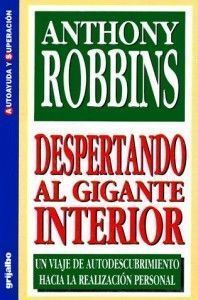 Despertando al Gigante Interior por Anthony Robbins