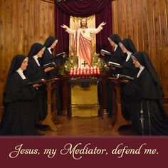 Jesus, my Mediator, defend me. #DaughtersofMaryPress #DaughtersofMary
