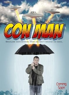 added level of geekery?  Funded on Indiegogo!  -- Nathan Fillion and Alan Tudyk Return To Fandom In New Series Con Man