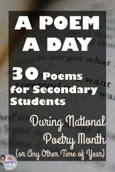 Looking for new poetry for your middle school and high school students? These 30 poems, recommended and tested by secondary ELA teachers in their own classrooms, are sure to engage and inspire your students during National Poetry Month or any time of year