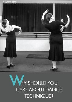 Why should care about dance technique?