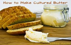 European Style Cultured Butter Recipe // DeliciousObsessions.com #cultured #fermented #probiotics