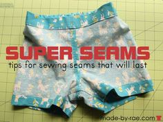 tips for sewing super strong seam finishes in kids clothes!