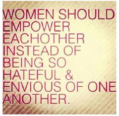 Am I experiencing envy today? How can I transform it into admiration and inspiration? #womensupportingwomen #girlpower