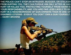 The life a responsible gun owner potentially saves may not necessarily be their own. Way Of Life, The Life, Pro Gun, Gun Rights, Civil Rights, Thing 1, Gun Control, Down South, 2nd Amendment