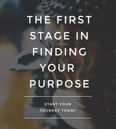 This article covers the very first things you need to know before you find your purpose.