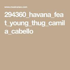 294360_havana_feat_young_thug_camila_cabello