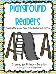 Playground Readers...PreK, Kindergarten, 1st, 2ndThis set contains a fluency sheet and emerging reader used to teach students playground rules at the beginning of the school year. Practice reading these in the classroom at the start of the year to introduce playground safety...8 pages