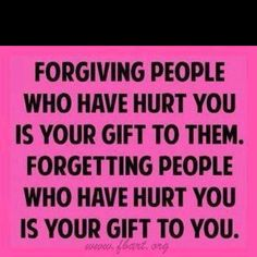 Forgive & Forget!