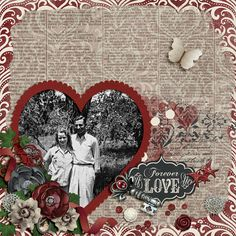 Forever Love | CathyK Designs: Love Always; Lissykay Designs: One True Love; Wendy Tunison Designs: Me and My Shadow