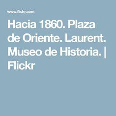 Hacia 1860. Plaza de Oriente. Laurent. Museo de Historia.   Flickr