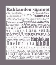 """Projektina häät: Rakkauden säännöt"" Finnish words/rules about love.  It says (as a couple) that you have to kiss, laugh, say ""I love you"" to each other every day, always ask for forgiveness, surprise each other/arrange surprises, appreciate each other, forgive, remember to thank, do not hold secrets, never go to sleep in the middle of an argument, trust each other.  Not a 100% correct, but I don't think it's too far away :p"