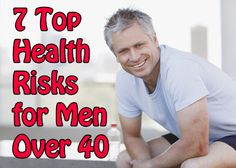 7 Top Health Risks for Men Over 40