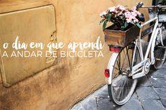 infinito mais um: O Dia em que Aprendi a Andar de Bicicleta
