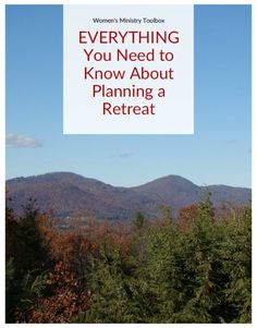 EVERYTHING You Need to Know About Planning a Retreat - The ebook every retreat planner needs!