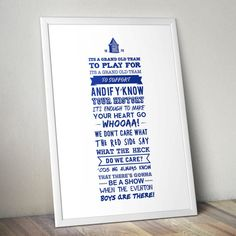 Everton FC  'Grand Old Team' Football Lyrics Print by Kieran Carroll Design. This Toffees anthem can be heard every weekend during the Premier League season and heard nowhere louder than in Goodison Park, homeground of Everton FC.