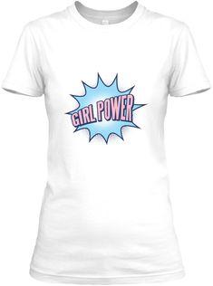 Girl Power Teshirt White Women's T-Shirt Front