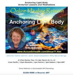 Awakening with Suzanne Lie: Anchoring Light Body/Gamma Wave Lightbody--Through...