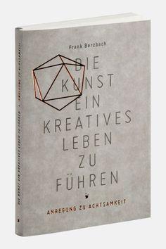Die Kunst, ein kreatives Leben zu führen | Slanted - Typo Weblog und Magazin