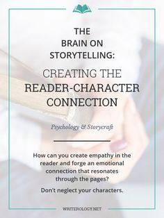 How can you create empathy in the reader and forge an emotional connection that resonates through the pages? Don't neglect your characters. | Writerology.net