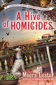 A Hive of Homicides (A Henny Penny Farmette Mystery) by M... https://www.amazon.com/dp/B01N5L8IUV/ref=cm_sw_r_pi_dp_x_LApbzbRSQ0YQP