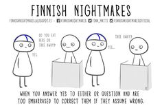 51 Finnish Nightmares That Every Introvert Will Relate To Either Or Questions, This Or That Questions, Midnight Sun, A Funny, Talking To You, Introvert, Finland, Things To Think About, Nostalgia