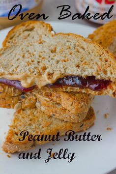 Oven Baked PB&J Sandwiches.  whaat ?? great idea!!