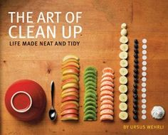 The Art of Cleanup: Ursus Wehrli Playfully Deconstructs and Reorders the Chaos of Life | Brain Pickings
