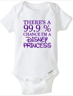 DISNEY PRINCESS There's A 99.9% Chance baby girl onesie by RKCreativeImpression