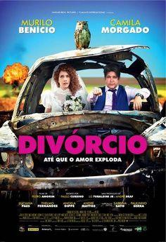 Divórcio     Depois de uma leva de filmes excelentes (Como Nossos Pais, O Filme da Minha Vida, Bingo), o cinema nacional volta para sua ...