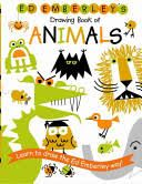 Ed Emberley's Drawing Book of Animals [Book]