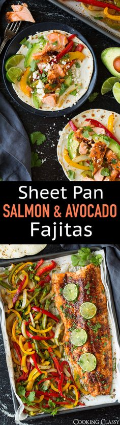 Sheet Pan Salmon and Avocado Fajitas - Cooking Classy