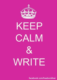 Keep Calm & Write