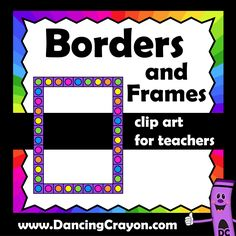 bcdd7722ce02 Borders and frames clip art for teachers. Bright and colorful or black and  white borders for worksheet design.