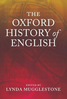 The Oxford History of English by Lynda Mugglestone, http://www.amazon.com/dp/B006H07QVS/ref=cm_sw_r_pi_dpp_VC5Isb0YT3N6J
