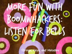 super simple boomwhacker song: Listen for bells in the steeple to ring