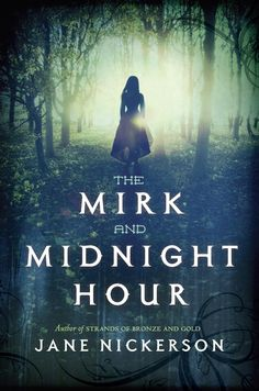 Jane Nickerson - The Mirk and Midnight Hour