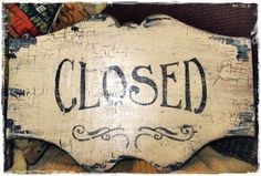 Vintage Style OPEN CLOSED Sign Business French Country Paris Cottage Chic Chippy Shabby Signs. $59.95, via Etsy.