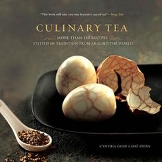 Culinary Tea by Gold & Stern http://www.bookscrolling.com/the-best-books-about-tea-of-all-time/