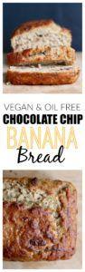 Vegan Oil Free Chocolate Chip Banana Bread