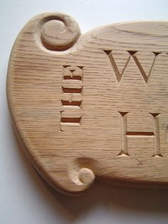 Detail of Sign for Wendy's House Wendy House, Bamboo Cutting Board, Dan, Carving, Lettering, Detail, Wood Carvings, Sculptures, Drawing Letters