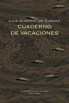 Luis Alberto de Cuenca, Premi nacional de poesia. Consulta les seues obres a la biblioteca d'humanitats #biblioteques_UVEG