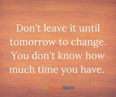 Change today!