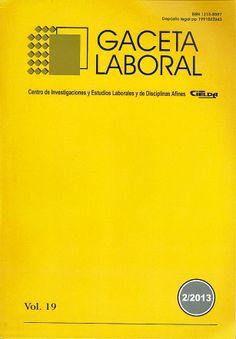 DERECHO (Gaceta laboral : Vol. 19, N° 2, mayo-agosto 2013) Accede al texto completo de la revista: http://www.redalyc.org/toc.oa?id=336&numero=28676