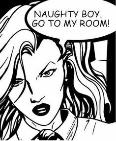 "Comic Girls Say ""Naughty Boy go back to my room! Jasper Johns, Arte Do Pulp Fiction, Illustrations, Illustration Art, Pop Art Vintage, Richard Hamilton, Comics Vintage, Sketch Manga, Arte Pop"