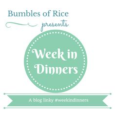 A Week in Dinners - November 2016 - Bumbles of Rice People Eating, Your Message, Change Me, Continue Reading, Meal Planning, Dinners, Mindfulness, Messages, How To Plan