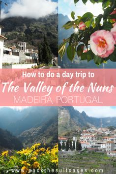 How to visit the Valley of the Nuns, Madeira (Curral das Freiras)